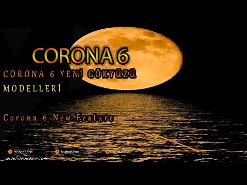 Corona Render 6 Yeni Gökyüzü Modelleri : Corona 6 New Feature