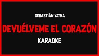 Karaoke: Sebastián Yatra - Devuélveme El Corazón 🎤🎶