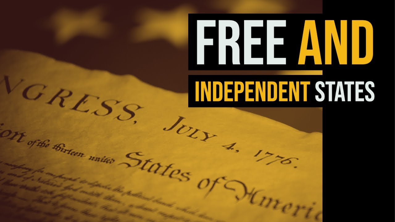 Free and Independent States! Going Beyond the Declaration