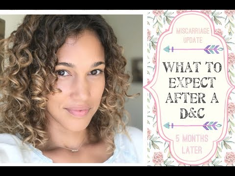 What To Expect After D&C surgery - My cycle 5 months later -