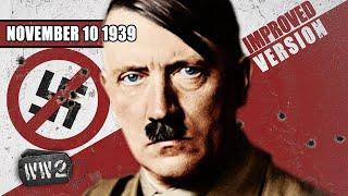 Hitler Almost Killed - WW2 - 011 - 10 November, 1939 [IMPROVED]
