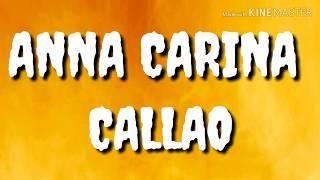 ANNA CARINA — CALLAO (LETRA)