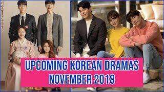 12 Upcoming Korean Dramas November 2018