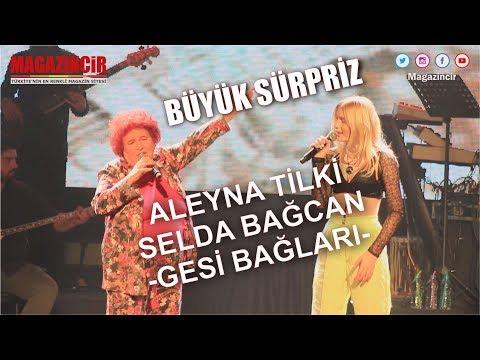 Aleyna Tilki İle Selda Bağcan - Gesi Bağları (Muhteşem Düet)