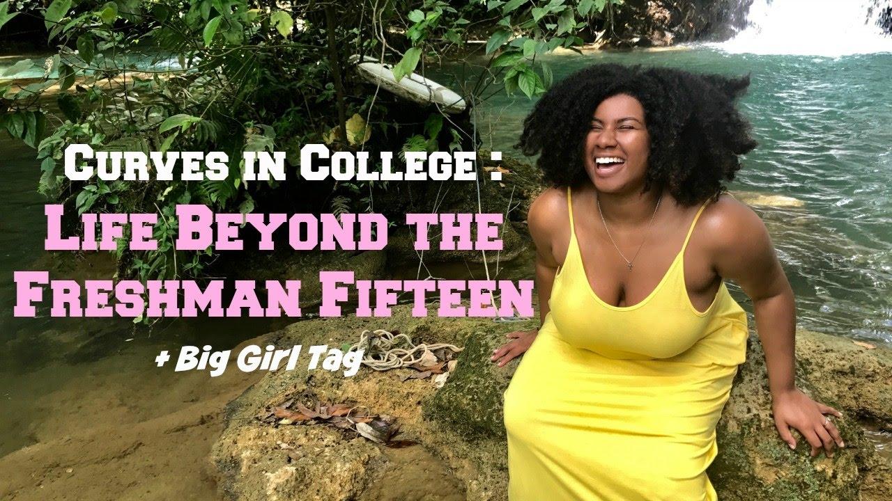 curves in college life beyond the freshman 15 big girl tag curves in college life beyond the freshman 15 big girl tag