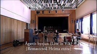 Ágætis byrjun (Live in Vík) [Remastered Heima Extra]