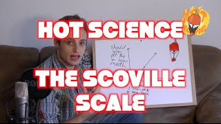Hot Science - The Scoville Scale!