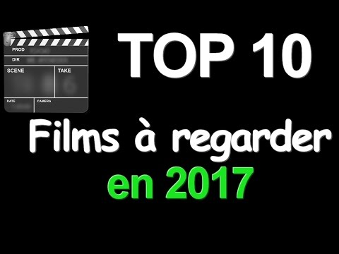 top 10 films regarder en 2017 youtube. Black Bedroom Furniture Sets. Home Design Ideas