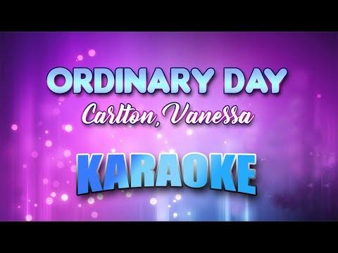 Carlton, Vanessa - Ordinary Day (Karaoke version with Lyrics)