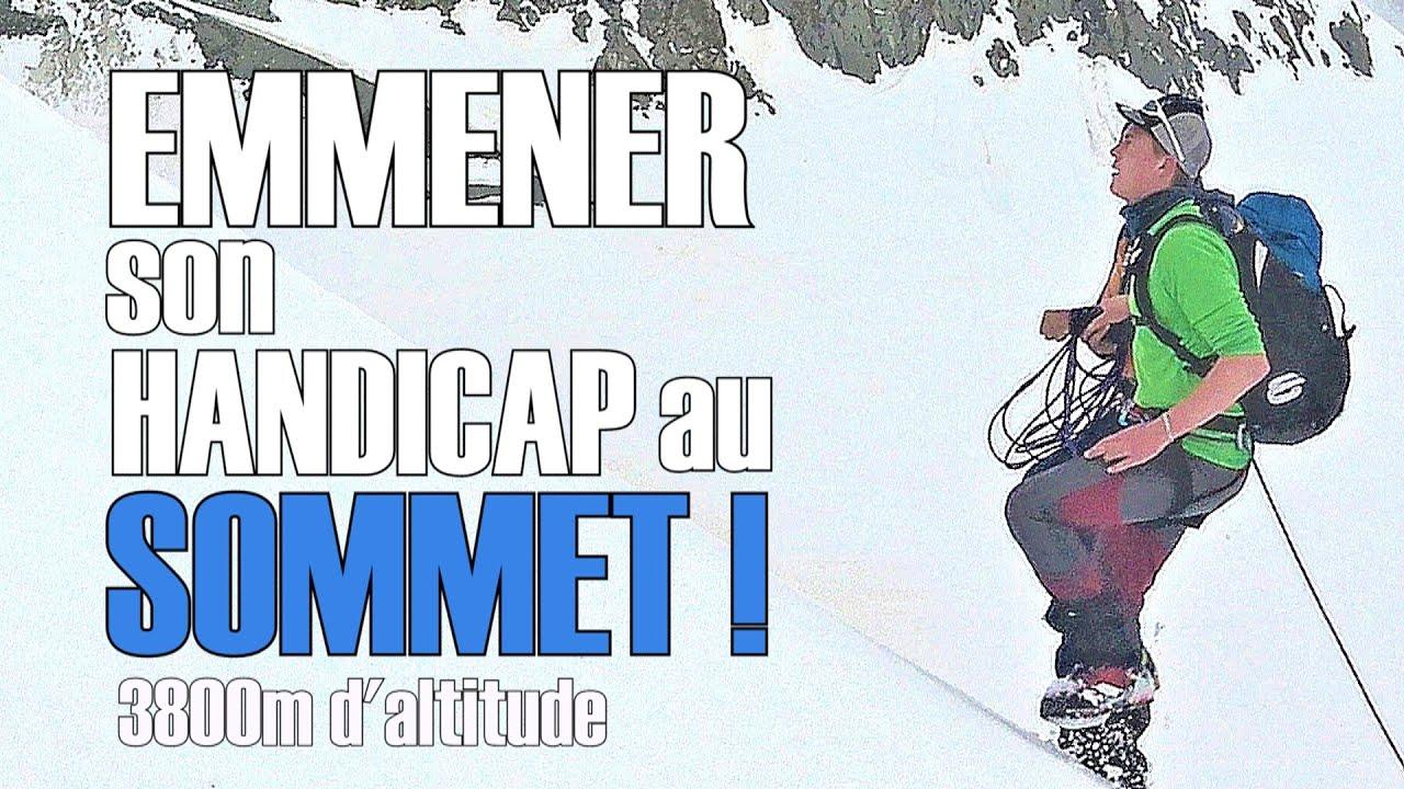 EMMENER SON HANDICAP AU SOMMET ! - YouTube