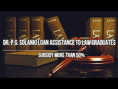 Dr. P.G. Solanki Loan Assistance to Law Graduates in Gujarat