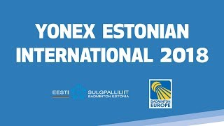 Round of 32 - 2018 YONEX Estonian International