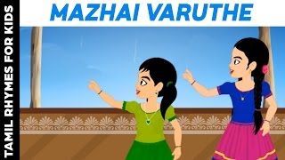 Gambar cover Mazhai Varuthe  | Tamil Rhymes For Kids