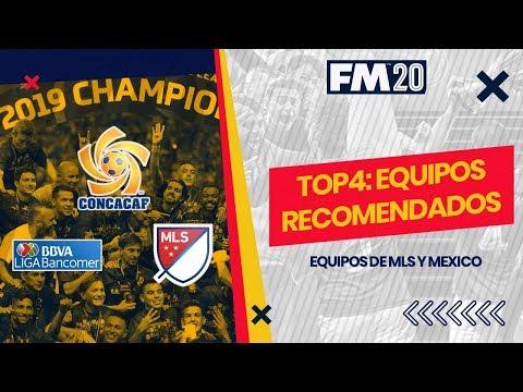 #FM20   TOP4 EQUIPOS RECOMENDADOS DE MLS Y MÉXICO