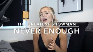 The Greatest Showman - Never Enough | Cover