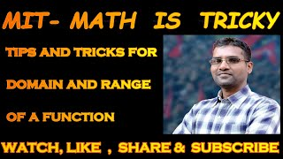Tips and tricks for domain and range of a function
