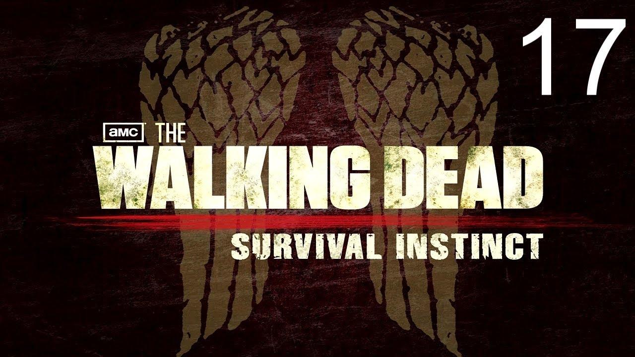 Survival Instincts Part 17