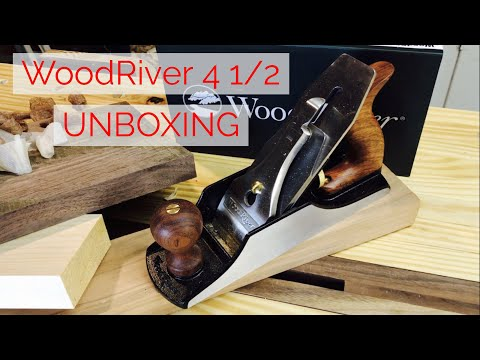WoodRiver 4 1/2 Bench Plane Unboxing and First Impressions