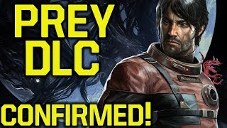 Prey DLC  - Prey Updates ALREADY IN THE WORKS - Why It Could be NEW GAME PLUS (Prey update)