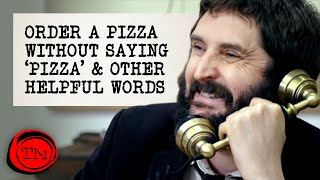 Order a Pizza Without Saying 'Pizza' and Other Helpful Words | Full Task | Taskmaster
