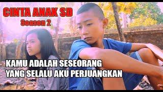 """Film Klaten: """"CINTA ANAK SD"""" (season 2)"""