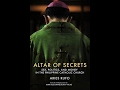 """ALTAR OF SECRETS"" - AN INVITATION TO SELF-EXAMINATION AND CLEANSING"