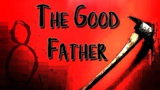 "Video ""The Good Father"" | 8 download MP3, 3GP, MP4, WEBM, AVI, FLV November 2017"