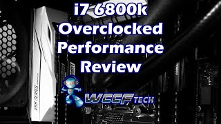 i7 6800k Overclocking Performance Review