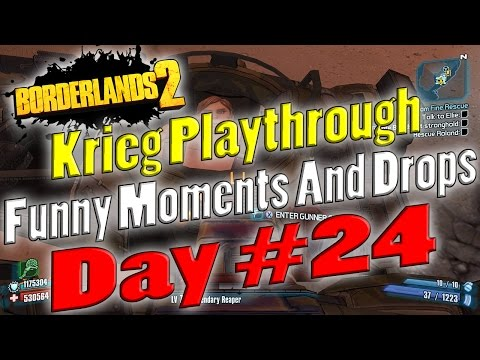 Borderlands 2 | Krieg Playthrough Funny Moments And Drops | Day #24