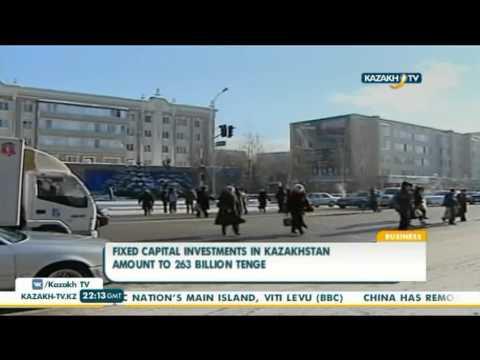 FIXED capital investments in Kazakhstan amount to 263 bln tenge - Kazakh TV