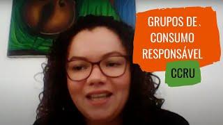 Entrevista com o CCRU - Coletivo de Consumo Rural Urbano