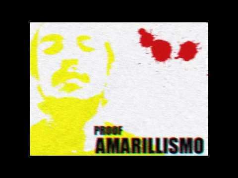 Amarillismo - Proof [Disco Completo]