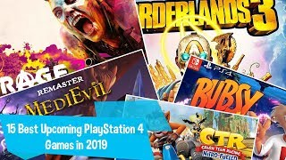 15 Best Upcoming PlayStation 4 Games in 2019