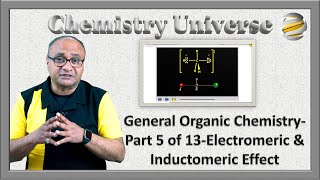 General Organic Chemistry Part 5 of 13 Electromeric & Inductomeric Effect