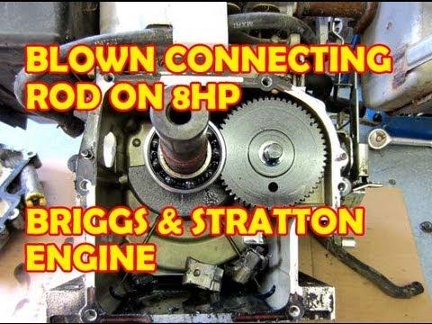Blown Connecting Rod On 8hp Briggs Amp Stratton Engine