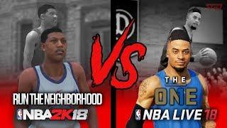 Nba 2k18 run the neighborhood vs. nba live 18 the one