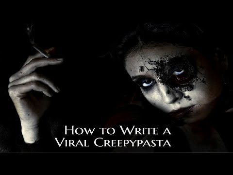 How to Write a Viral Creepypasta Story