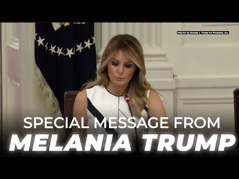 a-message-from-first-lady-melania-trump