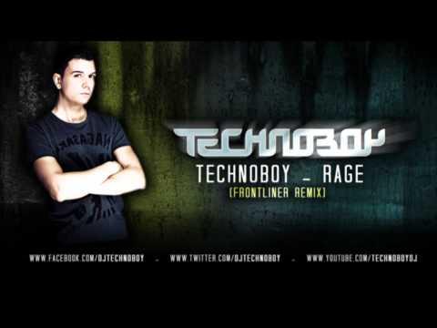 TECHNOBOY 'Rage' (Frontliner Remix)