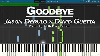 Jason Derulo x David Guetta - Goodbye (Piano Cover) ft Nicki Minaj, Willy William -LittleTranscriber