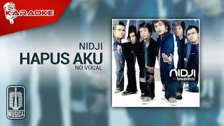 Download Nidji - Hapus Aku (Original Karaoke Video) | No Vocal