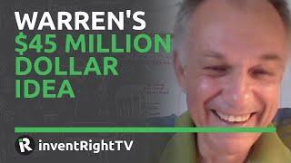 Warren's $45 Million Dollar Idea
