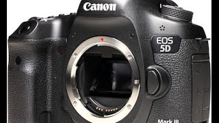 Canon EOS 5D Mark III full review