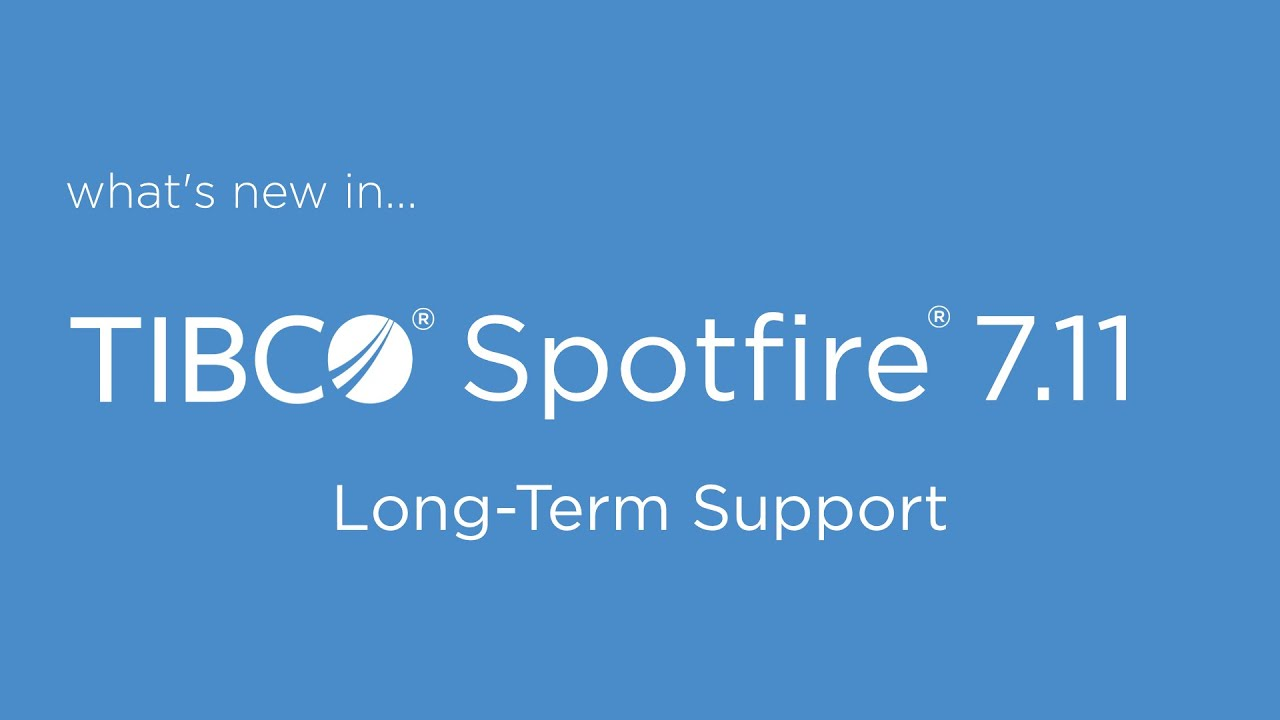 Dr Spotfire- What's New in Spotfire 7 11 | Coding Videos