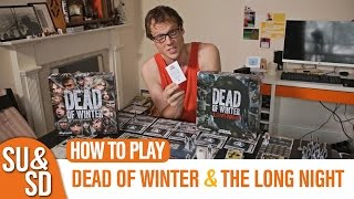 Dead of Winter - How to Play (And should you buy The Long Night?)