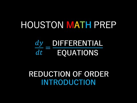 Reduction of Order (Introduction)