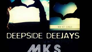 Deepside Deejays - Stay With Sfarsit Tonight (M.K.S. Bootleg)