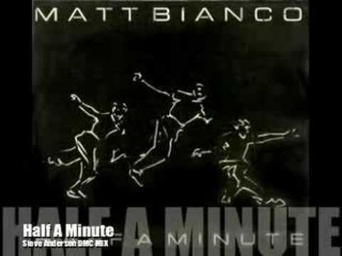 Matt Bianco Half A Minute Steve Anderson DMC Mix