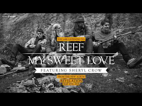 """Reef """"My Sweet Love"""" (feat. Sheryl Crow) Official Song Stream - Album """"Revelation"""" out May 4th"""