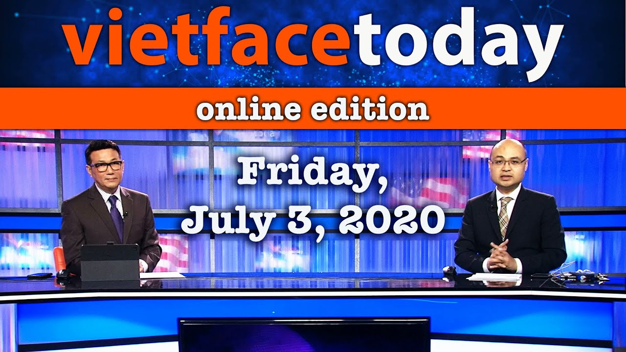 Vietface Today Online Edition - July 3, 2020